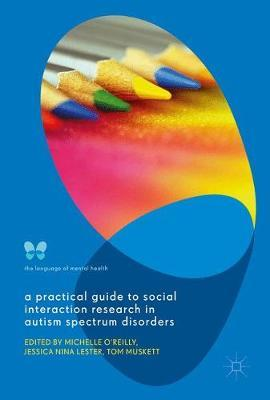 A Practical Guide to Social Interaction Research in Autism Spectrum Disorders image