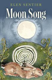 Moon Song by Elen Sentier