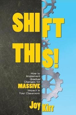 Shift This by Joy Kirr