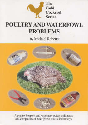 Poultry and Waterfowl Problems by Michael Roberts image