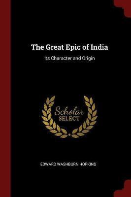 The Great Epic of India by Edward Washburn Hopkins image