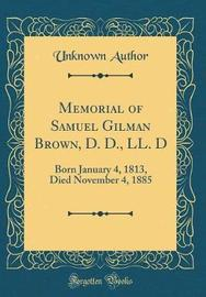 Memorial of Samuel Gilman Brown, D. D., LL. D by Unknown Author image