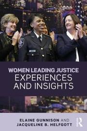 Women Leading Justice by Elaine Gunnison