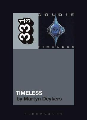 Goldie's Timeless by Martyn Deykers