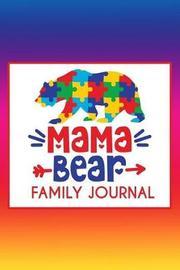 Mama Bear by Autism Awarness