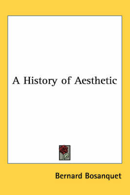 A History of Aesthetic by Bernard Bosanquet image