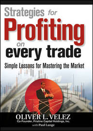 Strategies for Profiting on Every Trade by Oliver L Velez image