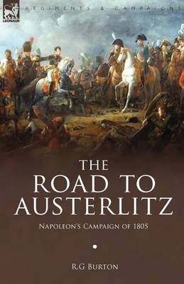 The Road to Austerlitz by R.G. Burton image