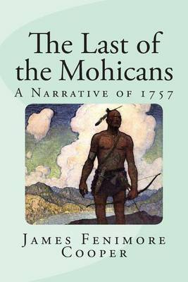 race racist racism the last of the mohicans cooper The last of the mohicans which some have dubbed as being racist and but also to decide the destiny of a race steven waddington is the last survivor.