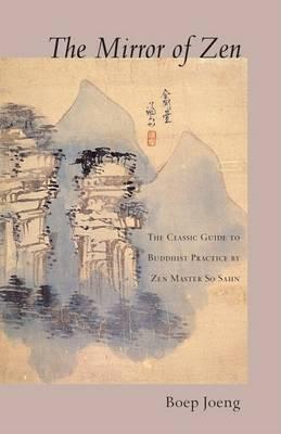 The Mirror Of Zen by Boep Joeng