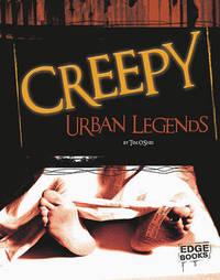 Creepy Urban Legends by Tim O'Shei