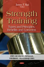 Strength Training by James T. Kai image