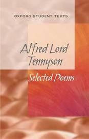 New Oxford Student Texts: Tennyson: Selected Poems by Helen Cross