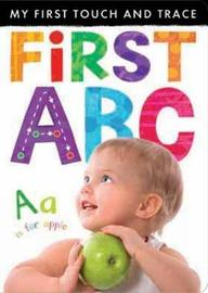 My First Touch and Trace: First ABC by Little Tiger Press