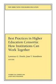 Best Practices in Higher Education Consortia: How Institutions Can Work Together