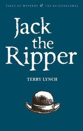 Jack the Ripper by Terry Lynch