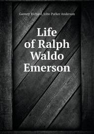 Life of Ralph Waldo Emerson by Anderson John Parker