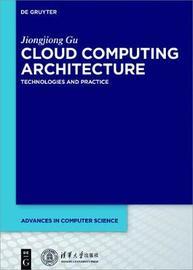 Cloud Computing Architecture by Jiongjiong Gu