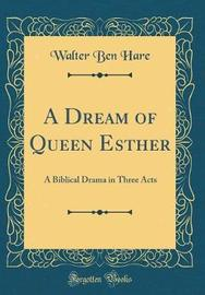 A Dream of Queen Esther by Walter Ben Hare image