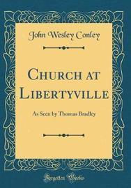 Church at Libertyville by John Wesley Conley image