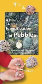 Field Guide to the Identification of Pebbles by Eileen van der Flier-Keller