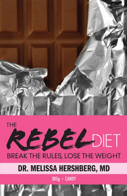The Rebel Diet by Melissa Hershberg image