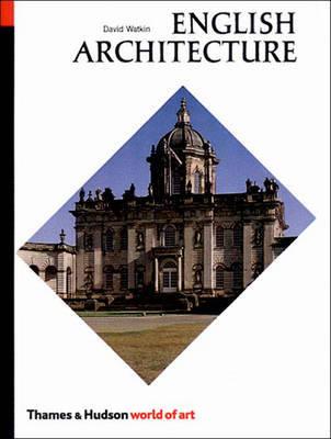 English Architecture by David Watkin