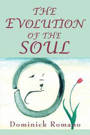 The Evolution of the Soul by Dominick Romano image