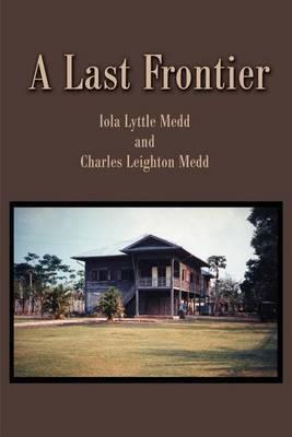 A Last Frontier by Iola Lyttle Medd image