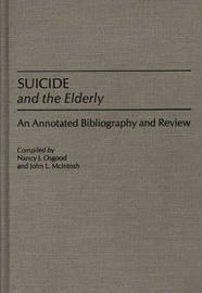 Suicide and the Elderly by John L McIntosh