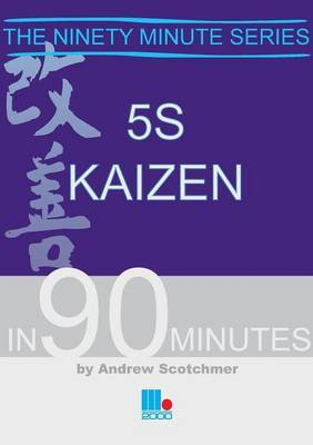 5S Kaizen in 90 Minutes by Andrew Scotchmer image