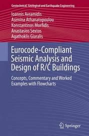 Eurocode-Compliant Seismic Analysis and Design of R/C Buildings by Ioannis Avramidis