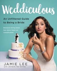 Weddiculous by Jamie Lee