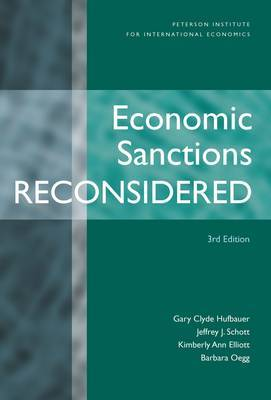 Economic Sanctions Reconsidered 3e by Gary Clyde Hufbauer
