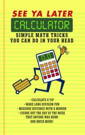 See Ya Later Calculator by Editors Of Portable Press