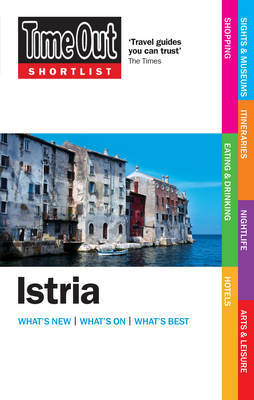 """Time Out"" Shortlist Istria by Time Out Guides Ltd"