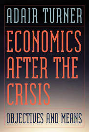 Economics After the Crisis by Adair Turner image