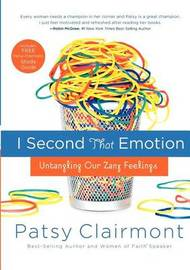 I Second That Emotion by Patsy Clairmont