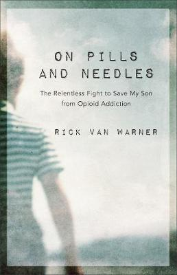 On Pills and Needles by Rick Van Warner