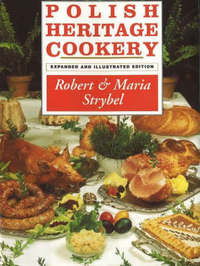 Polish Heritage Cookery by Robert Strybel image