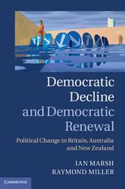 Democratic Decline and Democratic Renewal by Ian Marsh
