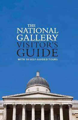 The National Gallery Visitor's Guide by Louise Govier image