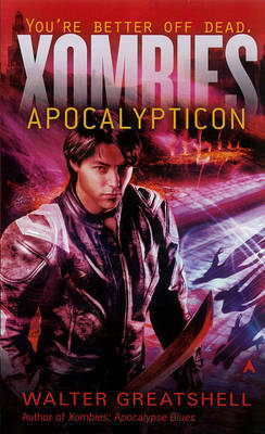 Xombies: Apocalypticon by Walter Greatshell image