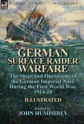 German Surface Raider Warfare