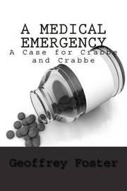 A Medical Emergency by Geoffrey Foster