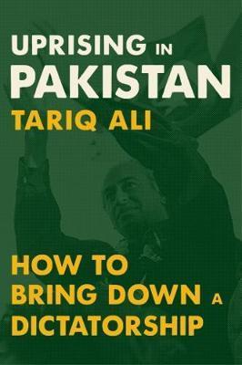 Uprising in Pakistan by Tariq Ali image