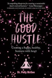 The Good Hustle by Polly McGee