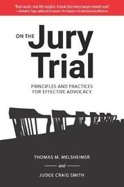 On the Jury Trial by Thomas M Melsheimer