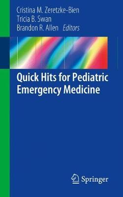 Quick Hits for Pediatric Emergency Medicine image