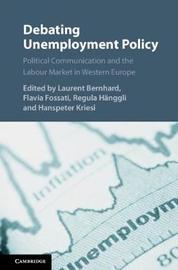 Debating Unemployment Policy